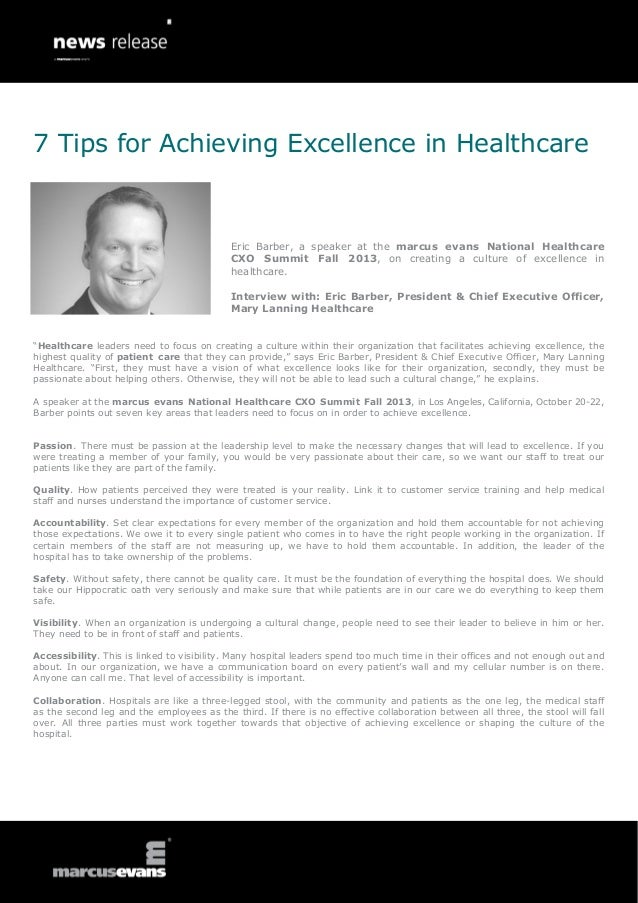 """""""Healthcare leaders need to focus on creating a culture within their organization that facilitates achieving excellence, t..."""