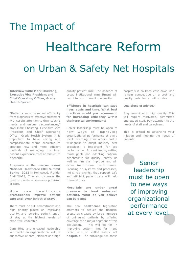 The Impact of                            Healthcare Reform           on Urban & Safety Net HospitalsInterview with: Mark C...