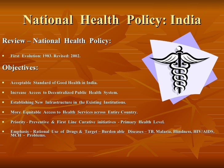 aspects of indian health policy The national health policy was endorsed by parliament in 1983  this aspect of  health care in india makes it a popular destination for medical tourists india.