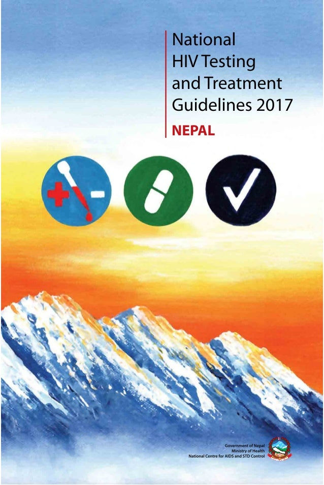 National hiv testing_and_treatment_guidelines_2017 Nepal