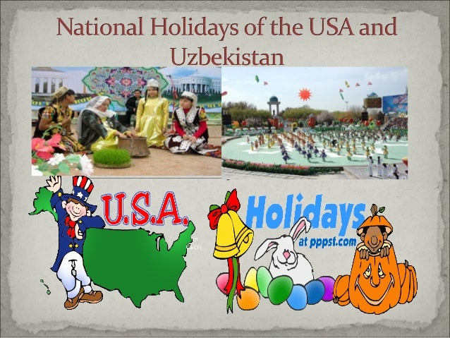 Imagine you have got an invitation from your friend who lives in the USA to take part in their national holidays. Tell wha...