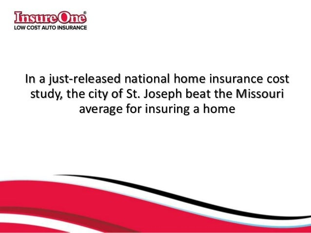 National Home Insurance Study St Joseph Under State Average