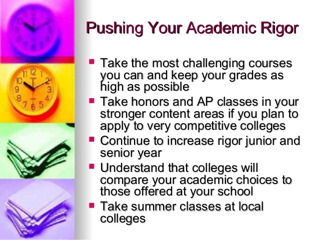 rigorous academic coursework Several studies have shown that completing rigorous academic curricula in high school and providing  academic preparation through rigorous coursework, ap.