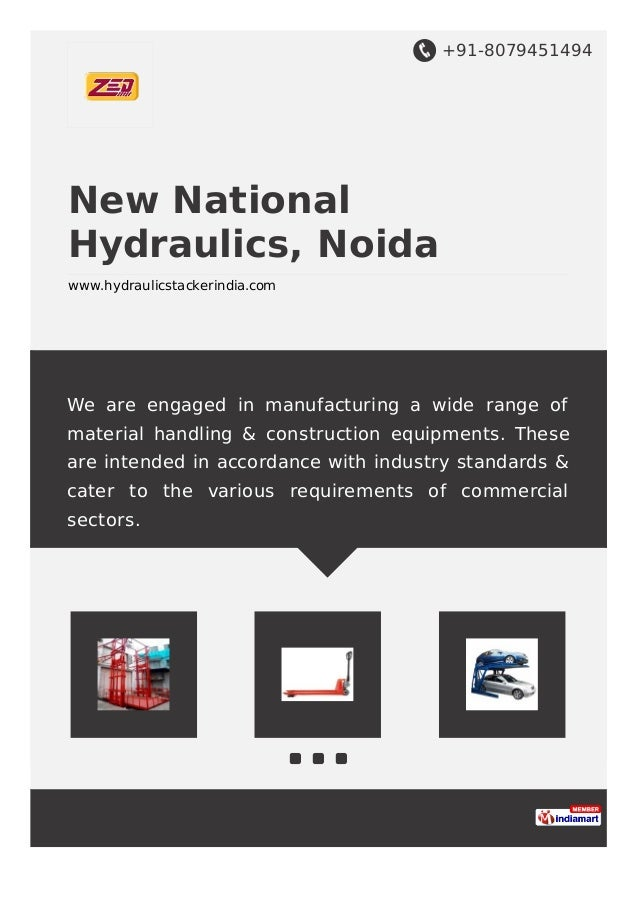 +91-8079451494 New National Hydraulics, Noida www.hydraulicstackerindia.com We are engaged in manufacturing a wide range o...