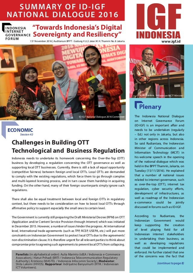 "November 2016 - Dialogue Summary 1 ""Towards Indonesia's Digital Sovereignty and Resiliency"" SUMMARY OF ID-IGF NATIONAL DIA..."