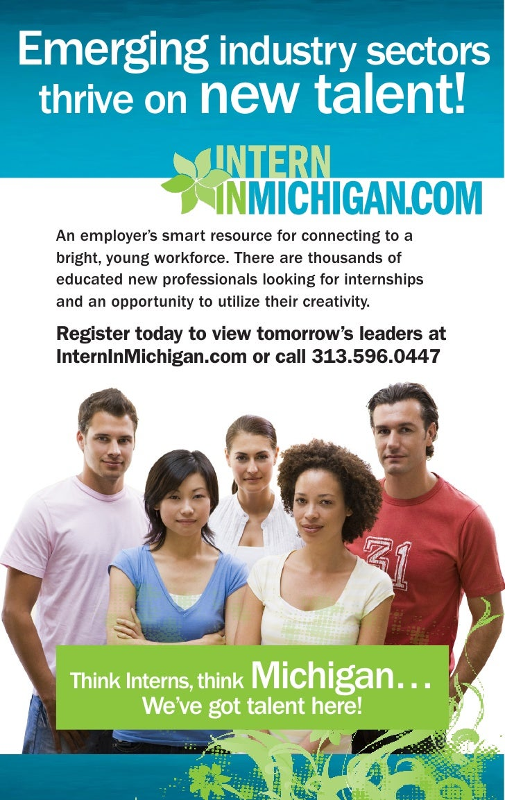 Emerging industry sectors  thrive on new talent!    An employer's smart resource for connecting to a   bright, young workf...