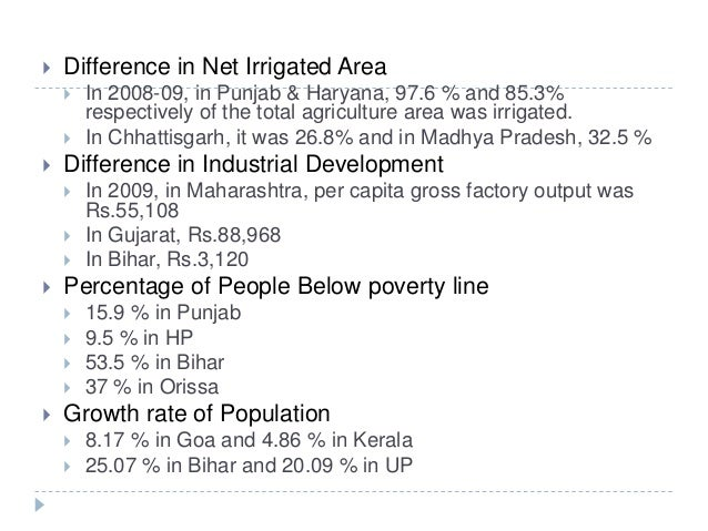  Difference in Net Irrigated Area  In 2008-09, in Punjab & Haryana, 97.6 % and 85.3% respectively of the total agricultu...