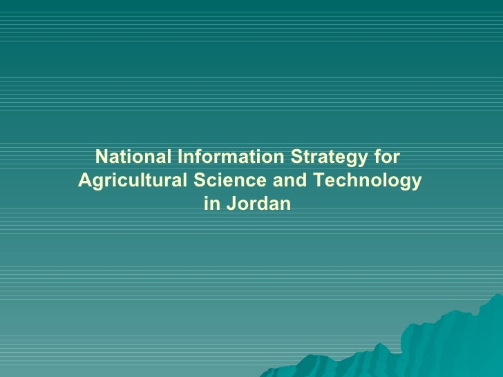 National Information Strategy for Agricultural Science and Technology in Jordan