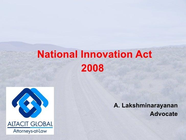 National Innovation Act 2008   A. Lakshminarayanan Advocate