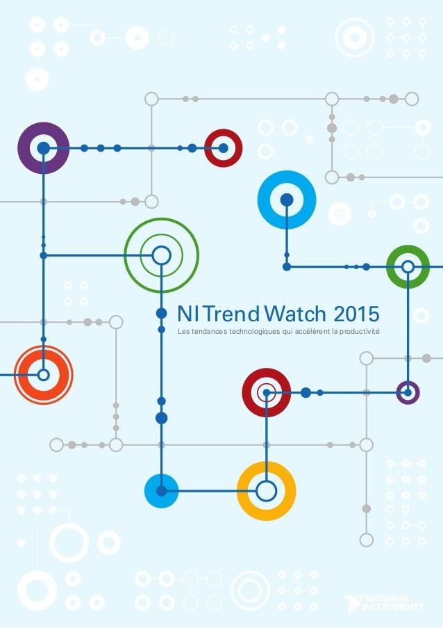 NITrend Watch 2015 Les tendances technologiques qui accélèrent la productivité