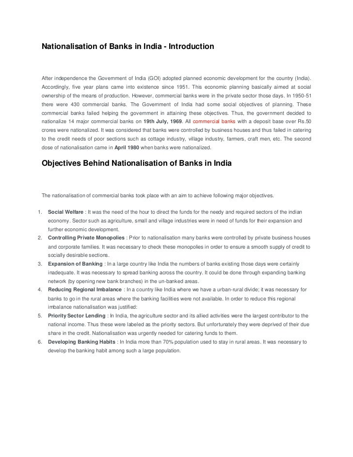 Nationalisation of Banks in India - Introduction After independence the Government of India (GOI) adopted planned economic...