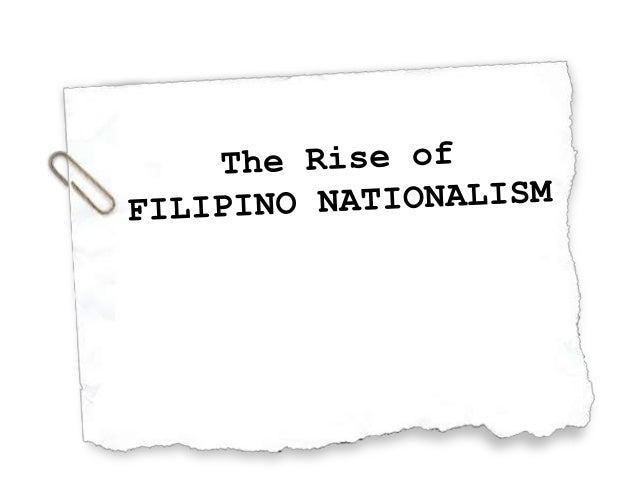 The Birth of Heroes and the Rise of Filipino Nationalism