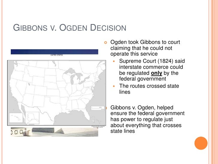 What was the result of the Supreme Court ruling in Gibbons v. Ogden?