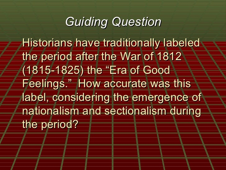 economic nationalism after the war of 1812 Emerging nationalism after the war of 1812 objective: however, unanticipated political, economic and social consequences made the war a major turning point in american history results of the war of 1812.