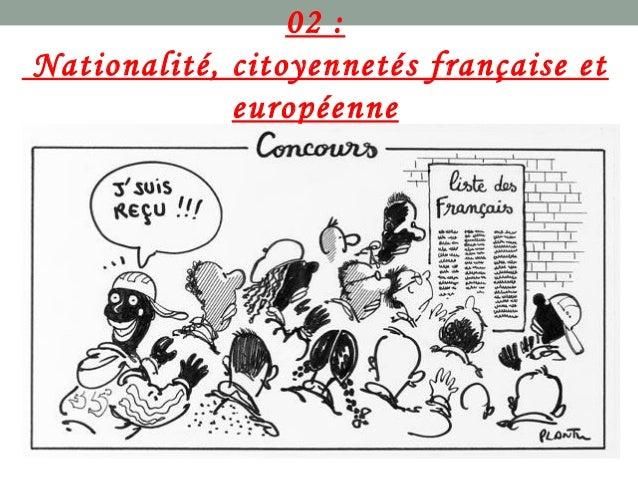 nationalit u00e9  citoyennet u00e9 fran u00e7aise et europ u00e9enne