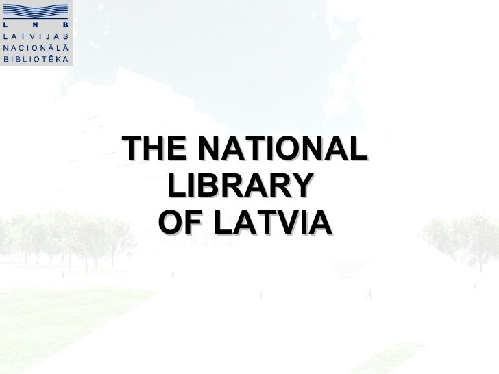National Library of Latvia2010