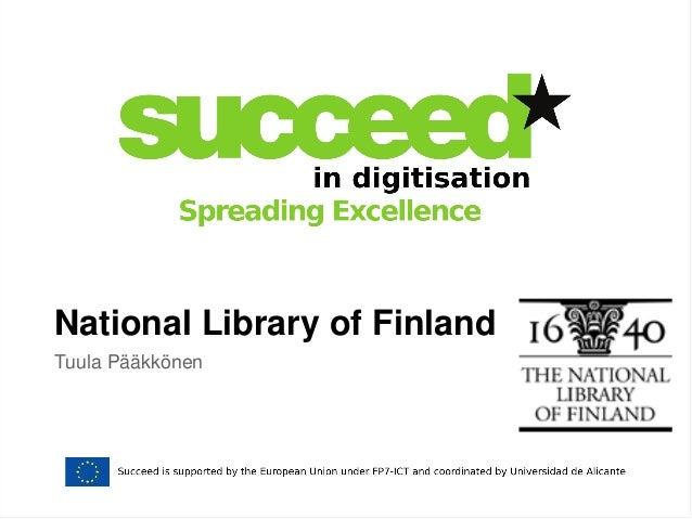 National Library of Finland  Tuula Pääkkönen