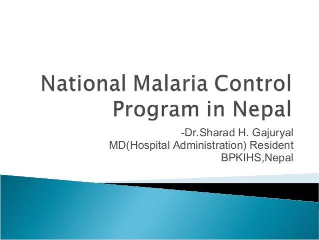 -Dr.Sharad H. Gajuryal MD(Hospital Administration) Resident BPKIHS,Nepal