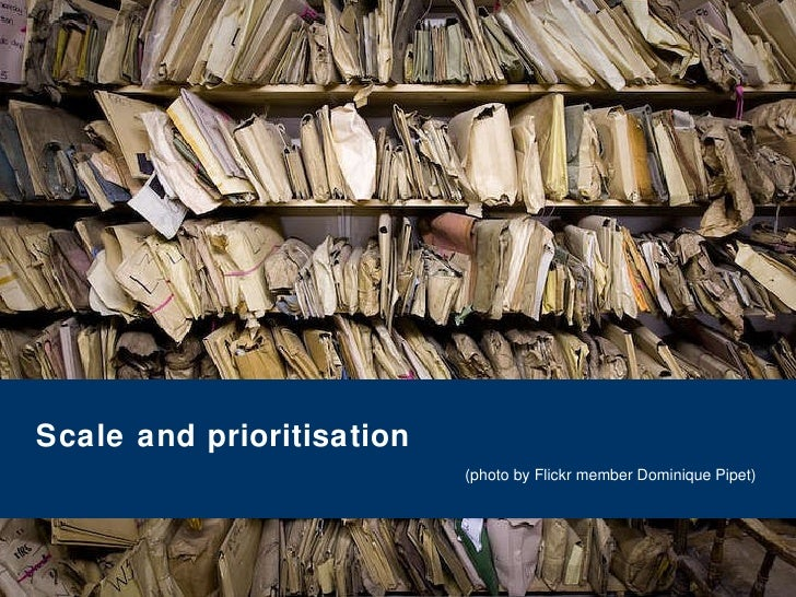 Scale and prioritisation (photo by Flickr member  Dominique Pipet)