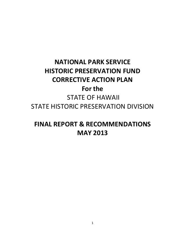 1            NATIONAL PARK SERVICE  HISTORIC PRESERVATION FUND   CORRECTIVE ACTION PLAN  For the    ...