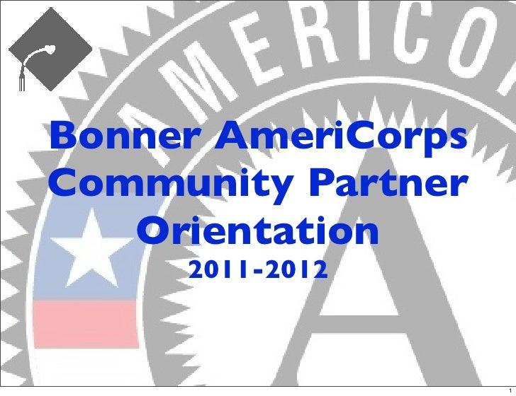Bonner AmeriCorpsCommunity Partner   Orientation     2011-2012                    1