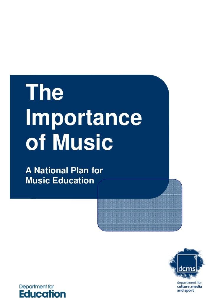 TheImportanceof MusicA National Plan forMusic Education                      1