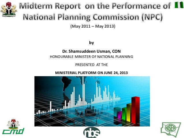 byDr. Shamsuddeen Usman, CONHONOURABLE MINISTER OF NATIONAL PLANNINGPRESENTED AT THEMINISTERIAL PLATFORM ON JUNE 24, 2013(...