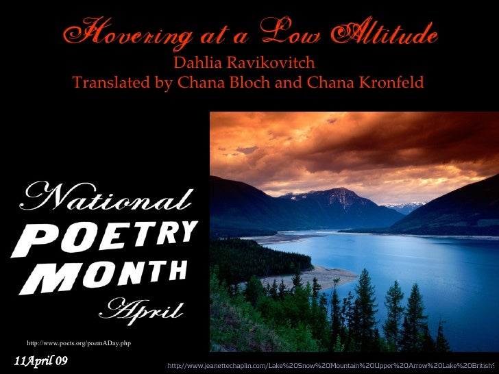 Hovering at a Low Altitude                              Dahlia Ravikovitch                 Translated by Chana Bloch and C...