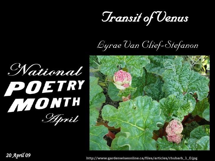 Transit of Venus                    Lyrae Van Clief-Stefanon     20 April 09   http://www.gardenwiseonline.ca/files/articl...