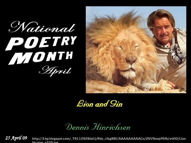 Lion and Gin                                 Dennis Hinrichsen 25 April 09   http://3.bp.blogspot.com/_T911Z928dxU/Rdz_rJk...