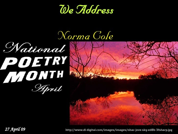 We Address               Norma Cole     27 April 09    http://www.dl-digital.com/images/images/nhac-jove-sky-ed8b-3fsharp....