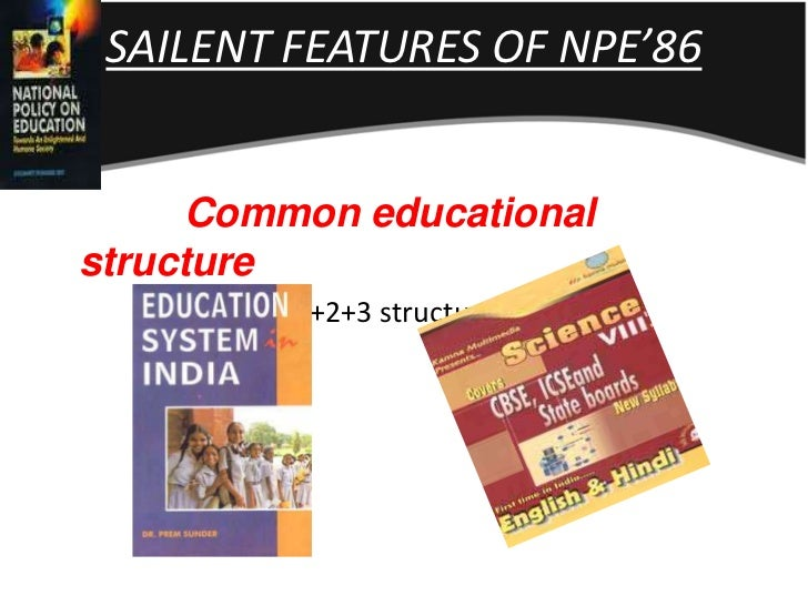 11 Salient Features of National Policy on Education (1986)