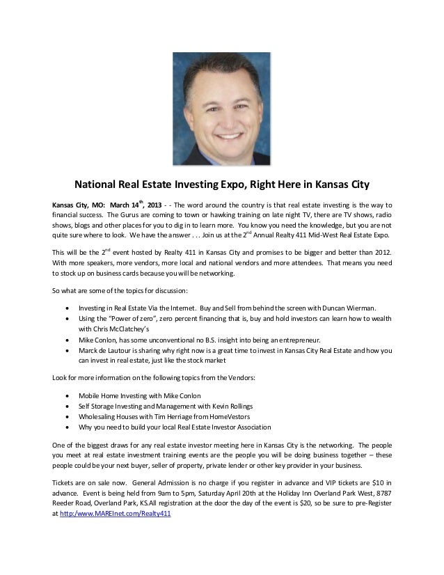 National Real Estate Investing Expo, Right Here in Kansas CityKansas City, MO: March 14th, 2013 - - The word around the co...