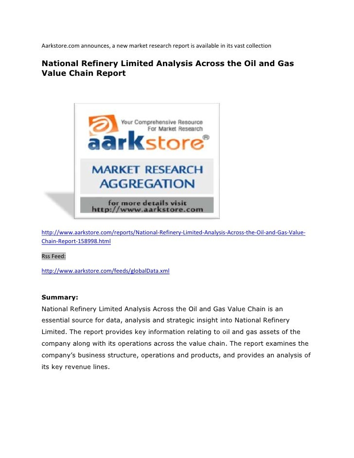 Aarkstore.com announces, a new market research report is available in its vast collectionNational Refinery Limited Analysi...