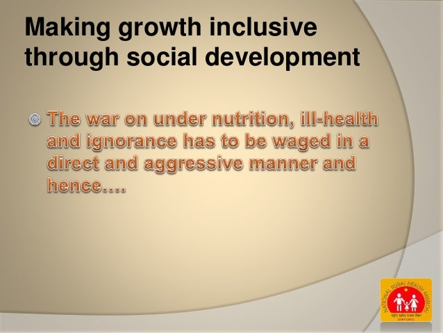 Making growth inclusive through social development