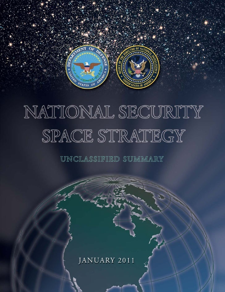 NATIONAL SECURITY SPACE STRATEGY   UNCLASSIFIED SUMMARY