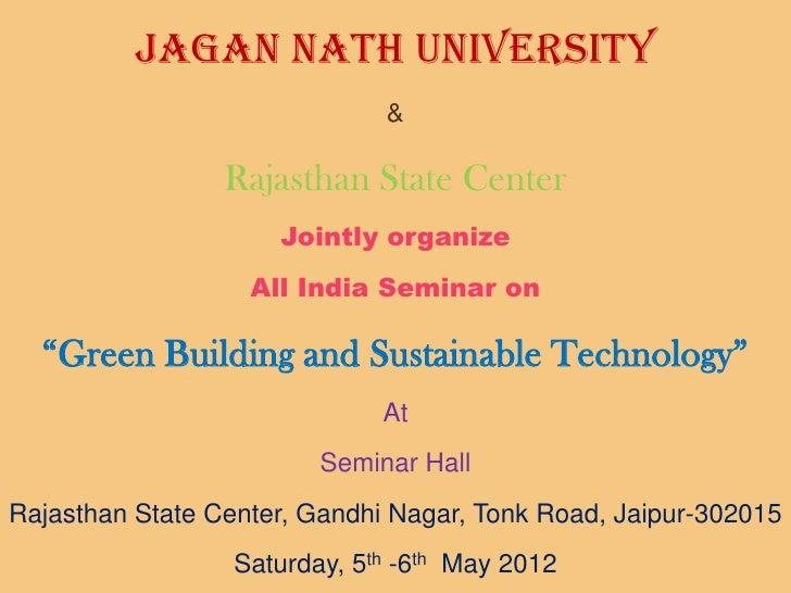 Jagan Nath University                              &                 Rajasthan State Center                     Jointly or...
