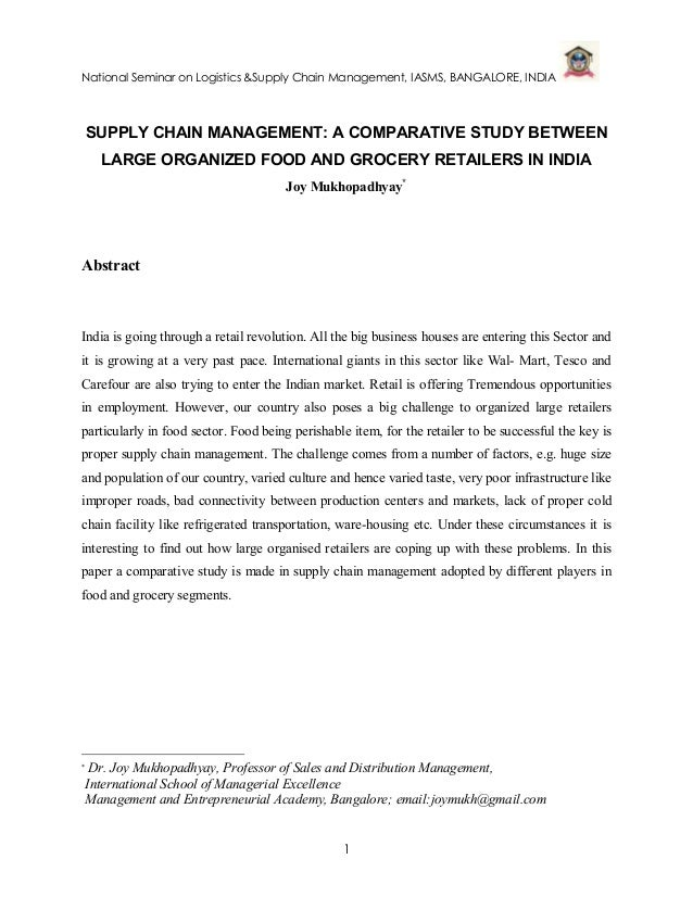 National Seminar on Logistics &Supply Chain Management, IASMS, BANGALORE, INDIA    SUPPLY CHAIN MANAGEMENT: A COMPARATIVE ...