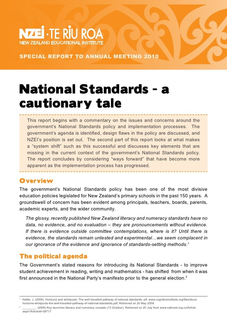 SPECIAL REPORT TO ANNUAL MEETING 2010     National Standards - a cautionary tale        This report begins with a commenta...