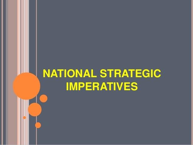 NATIONAL STRATEGICIMPERATIVES