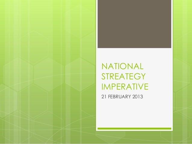 NATIONALSTREATEGYIMPERATIVE21 FEBRUARY 2013