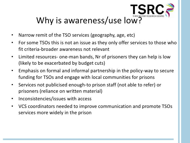 Why is awareness/use low?• Narrow remit of the TSO services (geography, age, etc)• For some TSOs this is not an issue as t...