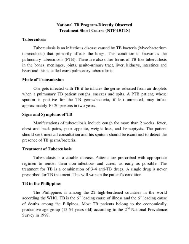 National TB Program-Directly Observed Treatment Short Course (NTP-DOTS) Tuberculosis Tuberculosis is an infectious disease...