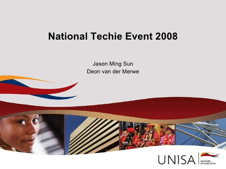 National Techie Event 2008 Jason Ming Sun Deon van der Merwe