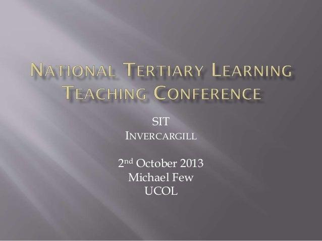 SIT INVERCARGILL 2nd October 2013 Michael Few UCOL