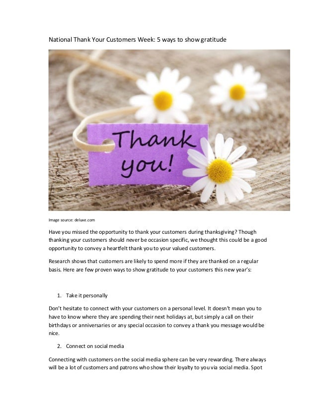 National Thank Your Customers Week: 5 ways to show gratitude Image source: deluxe.com Have you missed the opportunity to t...