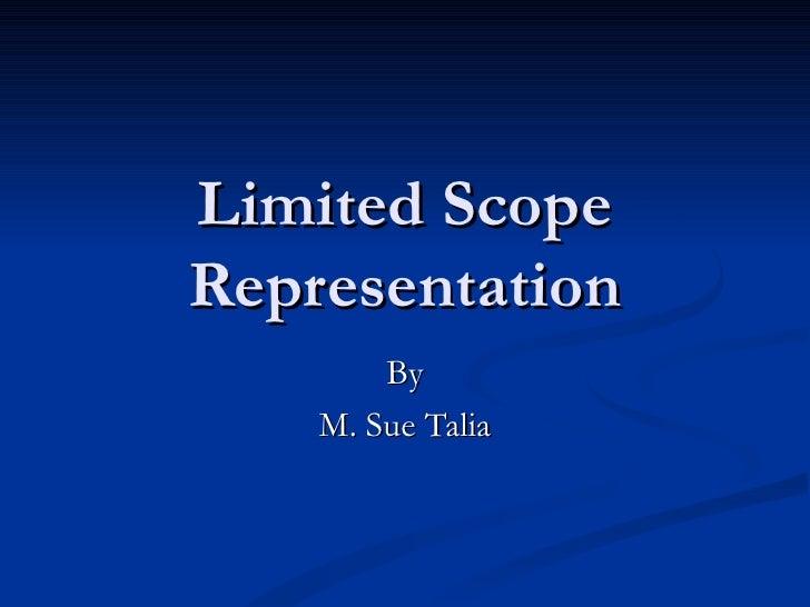 Limited Scope Representation By M. Sue Talia