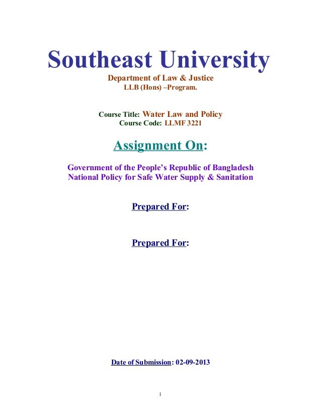 Southeast University Department of Law & Justice LLB (Hons) –Program. Course Title: Water Law and Policy Course Code: LLMF...