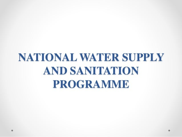 national water supply and sanitation policy Z conjoint approach between rural water supply and rural sanitation so as to achieve  national policy framework 1 national goal to provide every rural person with .