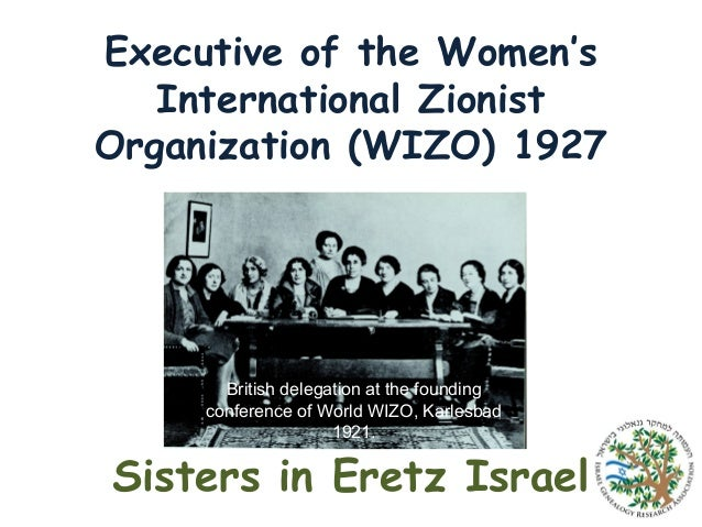 Executive of the Women's International Zionist Organization (WIZO) 1927  British delegation at the founding conference of ...